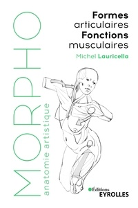 Formes articulaires- Fonctions musculaires - Michel Lauricella |