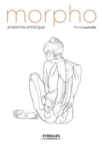 Michel Lauricella - Morpho - Anatomie artistique.