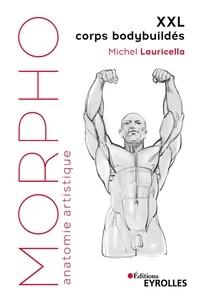 Michel Lauricella - XXL - Corps bodybuildés.