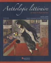 Michel Laurin - Anthologie littéraire - De 1800 à aujourd'hui.