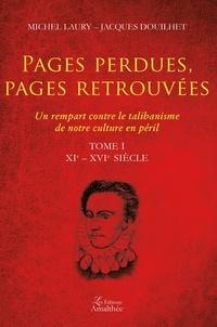 Deedr.fr Pages perdues, pages retrouvées - Un rempart contre le talibanisme de notre culture en péril Tome 1, XIe-XVIe siècle Image