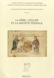 Michel Lauwers - La dîme, l'Eglise et la société féodale.