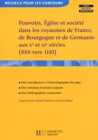 Accentsonline.fr Pouvoirs, Eglise et société dans les royaumes de France, Germanie et Bourgogne aux Xe et XIe siècles (888-vers 1110) Image