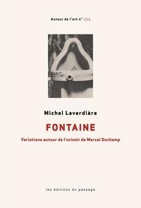 Michel Laverdière - Fontaine - Variations autour de l'urinoir de Marcel Duchamp.