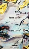 Michel Lavoie - Sans issue.