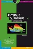 Michel Le Bellac - Physique quantique - Tome 1, Fondements.