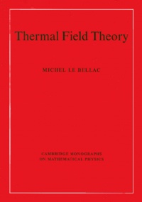 Michel Le Bellac - Thermal Field Theory.