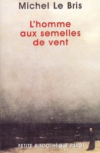 Michel Le Bris - .