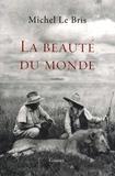 Michel Le Bris - La Beauté du monde.