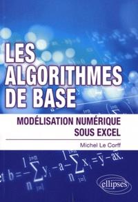 Les algorithmes de bases - Modélisation numérique sous Excel.pdf