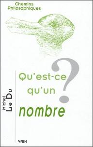 Michel Le Du - Qu'est ce qu'un nombre ?.