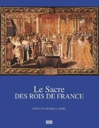Michel Le Moël - Le sacre des rois de France.