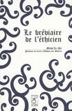 Michel Le Net - Le bréviaire de l'éthicien.