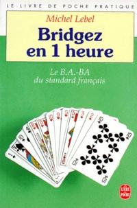 Bridgez en une heure - Le B.A.-BA du standard français.pdf