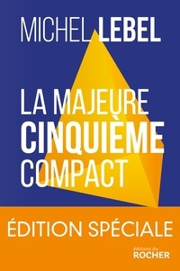 La majeure 5e compact - Le standard Lebel en 200 pages.pdf