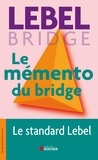 Michel Lebel - Le mémento du bridge.