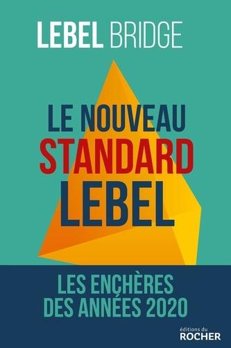 Le nouveau standard Lebel. Les enchères des années 2020