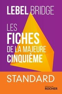Michel Lebel - Les fiches de la majeure cinquième - Standard.