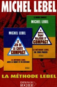 Michel Lebel - Michel Lebel Coffret en 2 volumes : Le jeu de la carte compact ; La nouvelle Super majeure 5e compact. 1 Jeu