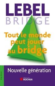 Histoiresdenlire.be Tout le monde peut jouer au bridge - Nouvelle génération Image