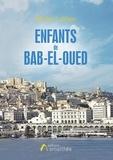 Michel Leblanc - Enfants de Bab-el-Oued.