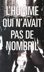 Michel Leboeuf - L'homme qui n'avait pas de nombril Tome 3 : Alma mater.