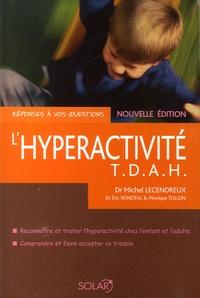 Michel Lecendreux - L'hyperactivité - T.D.A.H..