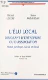 Michel Lecerf - L'élu local - Dirigeant d'entreprise ou d'association, statut juridique, social et fiscal.