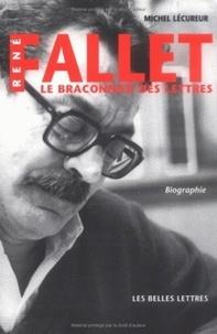 Michel Lécureur - René Fallet - Le braconnier des lettres.