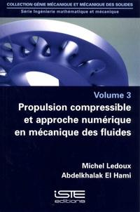 Ingénierie mathématique et mécanique - Volume 3 : Propulsion compressible et approche numérique en mécanique des fluides.pdf