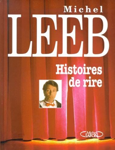 Michel Leeb - Histoires de rire.