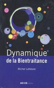Michel Lefebvre - Dynamique de la bientraitance.
