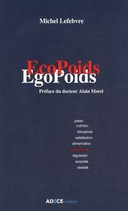 Michel Lefebvre-Peña - EcoPoids EgoPoids.