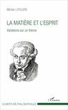 Michel Lefeuvre - La matière et l'esprit - Variations sur un thème.