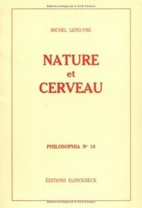 Michel Lefeuvre - Nature et cerveau.