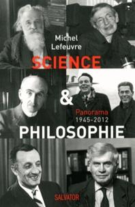 Michel Lefeuvre - Science et philosophie - Panorama 1945-2012.