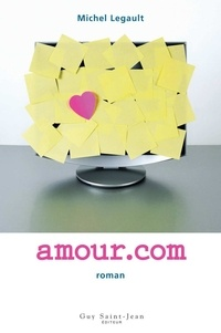 Michel Legault - Amour.com.