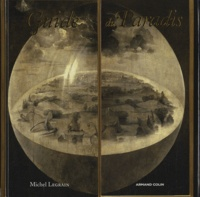 Michel Legrain - Guide du Paradis - Guide historique, géographique, philosophique, théologique, littéraire et touristique.