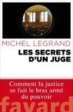 Michel Legrand - Les secrets d'un juge.