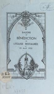 Michel Leherpeur - Baudre : inauguration et bénédiction de l'église restaurée, 25 avril 1935.