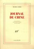 Michel Leiris - Journal de Chine.