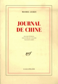 Michel Leiris - Journal de Chine.