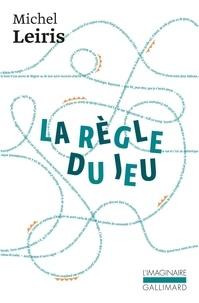 Michel Leiris - La règle du jeu Tomes 1, 2, 3 et 4 : Biffures ; Fourbis ; Fibrilles ; Frêle bruit - Coffret en 4 volumes.