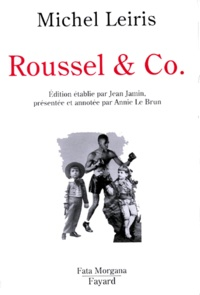 Michel Leiris - Roussel and Co..