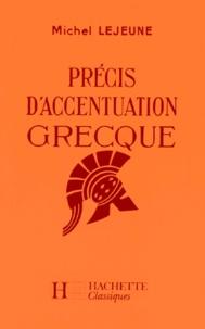 Michel Lejeune - Précis d'accentuation grecque.