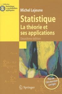 Michel Lejeune - Statistique - La théorie et ses applications.