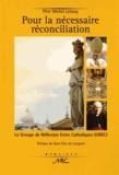 Michel Lelong - Pour la nécessaire réconciliation - Le Groupe de Réflexion entre Catholiques (GREC).