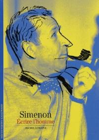 Téléchargez des ebooks gratuits pour ipad kindle Simenon  - Ecrire l'homme DJVU par Michel Lemoine 9782070766963