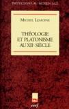 Michel Lemoine - Théologie et platonisme au XIIe siècle.