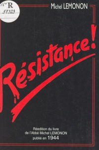 Michel Lémonon - Résistance !.